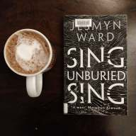 photo of Sing Unburied Sing by Jesmyn Ward